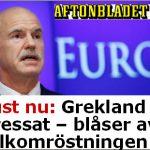 Papandreou spelade högt…
